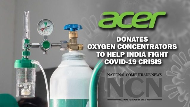Acer Donates Oxygen Concentrators to Help India Fight COVID-19 crisis