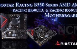 Biostar Racing B550 Series AMD AM4 - RACING B550GTA and RACING B550GTQ - Motherboards