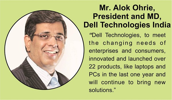 Mr Alok Ohrie, President and MD, Dell Technologies India