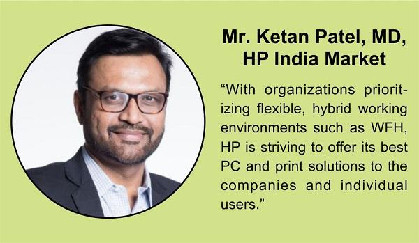 Mr Ketan Patel, Managing Director, HP India Market