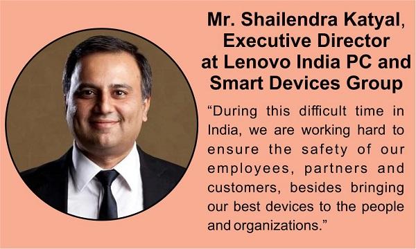 Mr Shailendra Katyal,Executive Directorat Lenovo India PC and Smart Devices Group