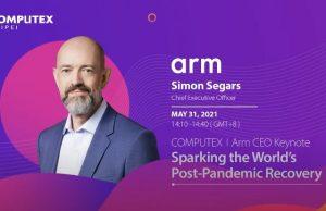 Mr Simon Segars, CEO of ARM, kicked off Computex Virtual 2021