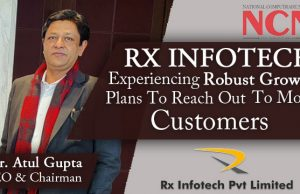 Mr. Atul Gupta CEO & Chairman, Rx Infotech .