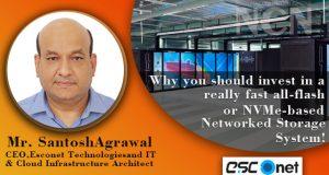 Mr. SantoshAgrawal, CEO of Esconet Technologiesand IT & Cloud Infrastructure Architect