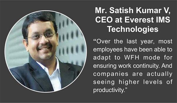 Mr.Satish Kumar V,CEOatEverest IMS Technologies