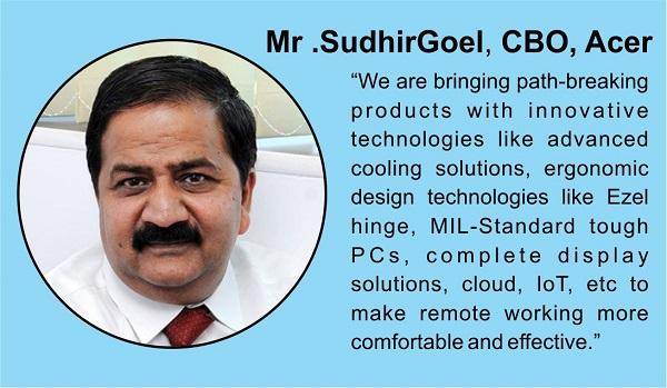 Mr. Sudhir Goel, CBO, Acer