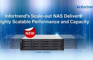 Infortrend Launches EnoStor CS Scale-Out NAS System that Delivers Highly Scalable Performance