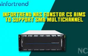 Infortrend NAS EonStor CS aims to support SMB Multichannel