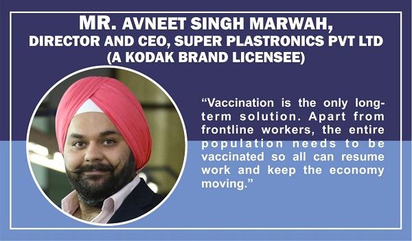 Mr. Avneet Singh Marwah, Director and CEO, Super Plastronics Pvt Ltd