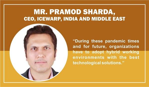 Mr. Pramod Sharda, CEO, IceWrap, India and Middle East