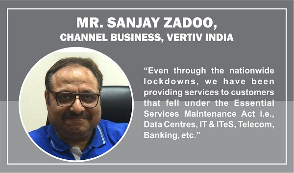Mr. Sanjay Zadoo, Country Manager, Channel Business, Vertiv India
