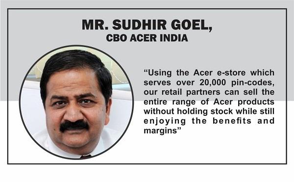 Mr. Sudhir Goel, CBO, Acer India