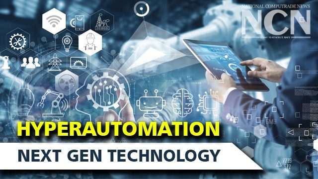 Hyperautomation may not be tremendously cutting-edge