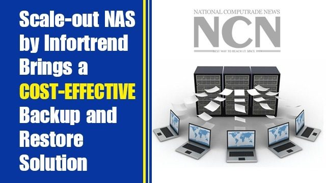 NAS by Infortrend Brings a Cost-effective Backup and Restore Solution