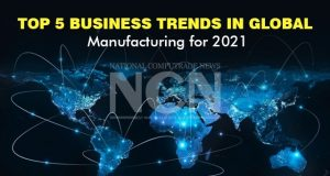 Top 5 Business Trends in Global Manufacturing for 2021