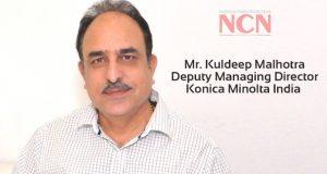 Mr. Kuldeep Malhotra, Deputy Managing Director, Konica Minolta India