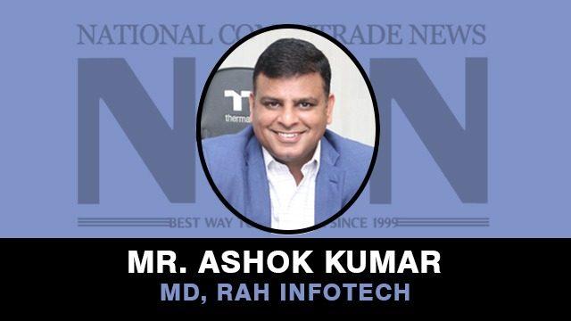 Mr Ashok Kumar, MD, RAH Infotech